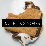S'mores – With Nutella!